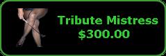 $300 Tribute